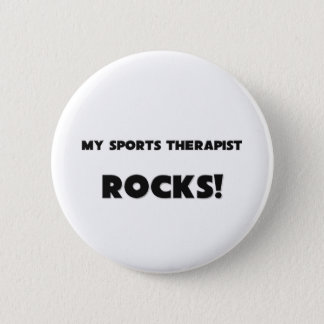 MY Sports Therapist ROCKS! 6 Cm Round Badge