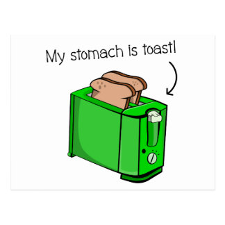 My stomach is toast postcard
