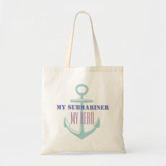 My Submariner My Hero Tote Bag