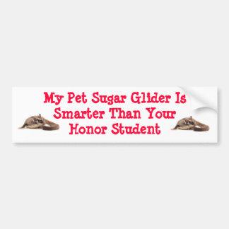 My sugar glider  is smarter bumper sticker