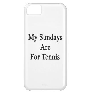My Sundays Are For Tennis Cover For iPhone 5C
