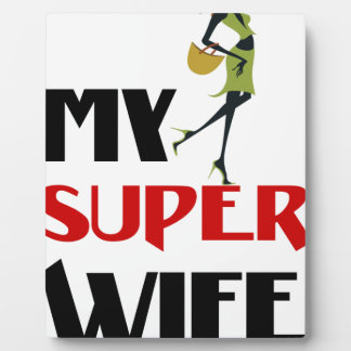 my super wife plaque