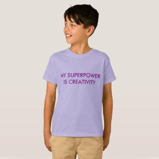 My Superpower is Creativity T-Shirt
