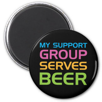 My Support Group Serves Beer 6 Cm Round Magnet
