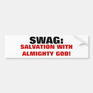 My Swag is Salvation With GOD Bumper Sticker