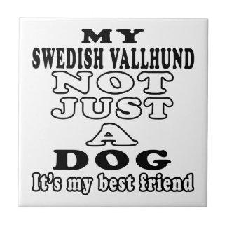 My Swedish Vallhund Not Just A Dog Tiles