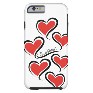 My Sweetheart Valentine Tough iPhone 6 Case
