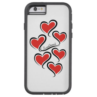 My Sweetheart Valentine Tough Xtreme iPhone 6 Case