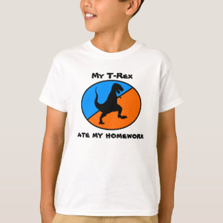 My T-Rex ate my homework T-Shirt