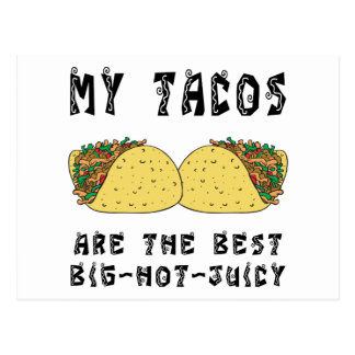 My Tacos Are The Best Postcard