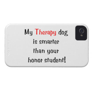 My Therapy Dog is smarter than your honor student iPhone 4 Case-Mate Case