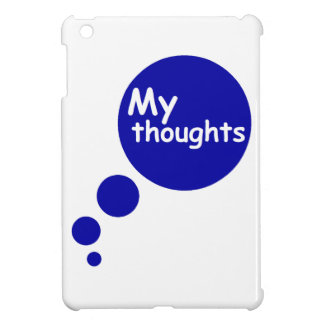 My Thoughts Case For The iPad Mini