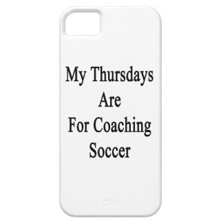 My Thursdays Are For Coaching Soccer Barely There iPhone 5 Case