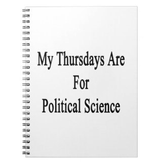 My Thursdays Are For Political Science Spiral Note Book
