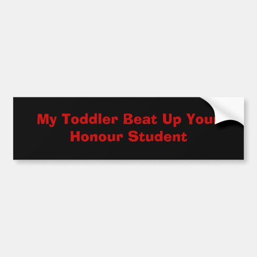 My Toddler Bumper Stickers