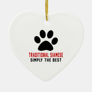 My Traditional Siamese Simply The Best Ceramic Heart Decoration