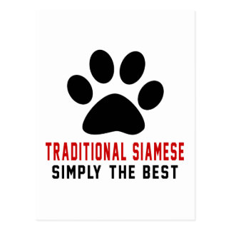My Traditional Siamese Simply The Best Postcard