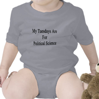 My Tuesdays Are For Political Science Baby Bodysuits