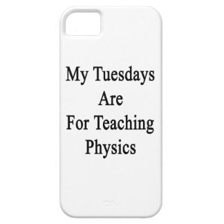 My Tuesdays Are For Teaching Physics iPhone 5 Cover