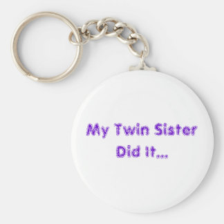 My Twin Sister Basic Round Button Key Ring