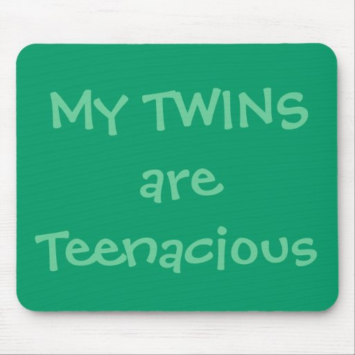 My TWINS are Teenacious Mouse Mats