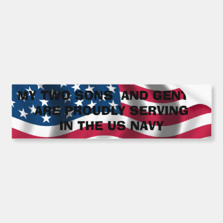 MY TWO SONS  AND GENTRY ARE PROUDLY SERVING IN ... BUMPER STICKER