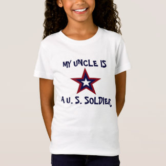 MY UNCLE IS A U.S. SOLDIER SHIRT
