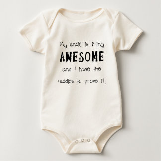 My Uncle is AWESOME Baby Bodysuit