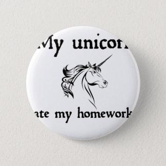 my unicorn ate my home work 6 cm round badge