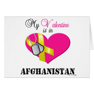 My Valentine is in Afghanistan Card