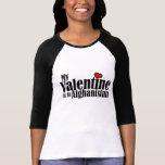 My Valentine is in Afghanistan Tee Shirt