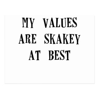 my values are shakey at best.png postcard
