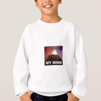 my volcano mind sweatshirt