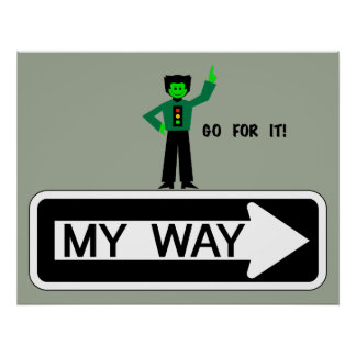 My Way - Go For It! Poster