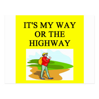 my way or the highway postcard
