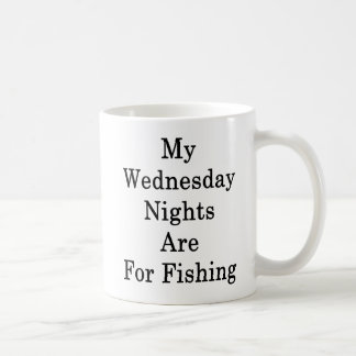 My Wednesday Nights Are For Fishing Coffee Mug