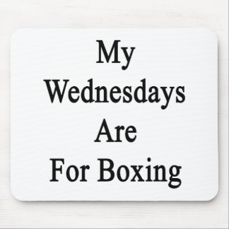 My Wednesdays Are For Boxing Mouse Pads