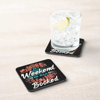 My Weekend Is All Booked - Funny Novelty Reading Coaster