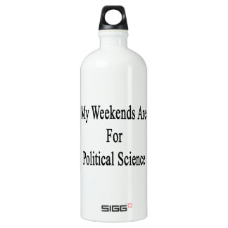 My Weekends Are For Political Science SIGG Traveller 1.0L Water Bottle