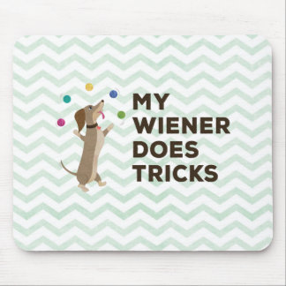 My Wiener Does Tricks Mouse Pad