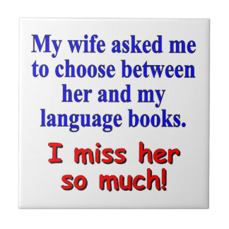"""""""My wife asked me to choose"""" Small Square Tile"""