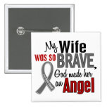 My Wife Is An Angel 1 Brain Cancer 15 Cm Square Badge