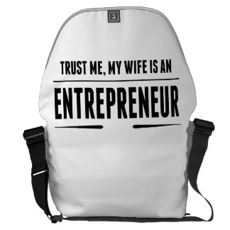 My Wife Is An Entrepreneur Commuter Bag