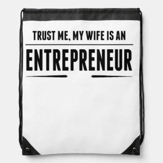 My Wife Is An Entrepreneur Drawstring Backpacks