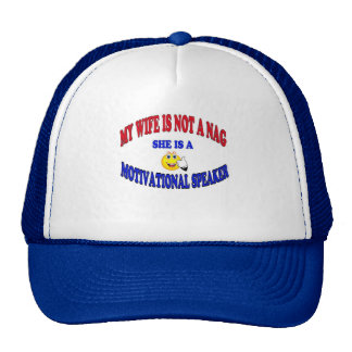 MY WIFE IS NOT A NAG TRUCKER HATS