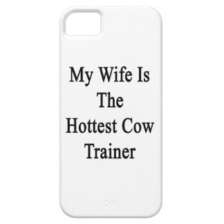 My Wife Is The Hottest Cow Trainer iPhone 5 Covers