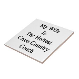 My Wife Is The Hottest Cross Country Coach Small Square Tile