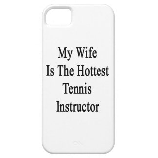 My Wife Is The Hottest Tennis Instructor iPhone 5/5S Cases
