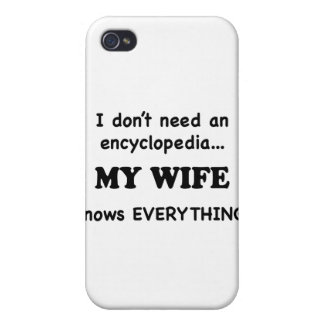 My Wife Knows Everything Cases For iPhone 4