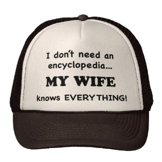 My Wife Knows Everything Hat